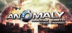 Anomaly Warzone Earth Mobile Campaign cover