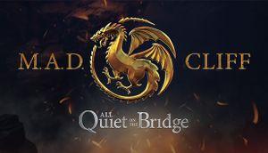 All Quiet On The Bridge - MAD Cliff cover
