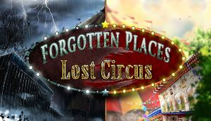 Forgotten Places: Lost Circus cover