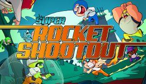 Super Rocket Shootout cover