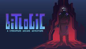 Bitlogic - A Cyberpunk Arcade Adventure cover