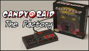 Candy Raid: The Factory cover