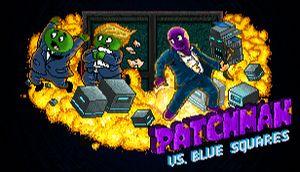 Patchman vs. Blue Squares cover