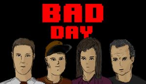 Bad Day (Factory 64 Games) cover