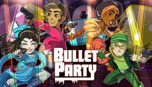 Bullet Party cover
