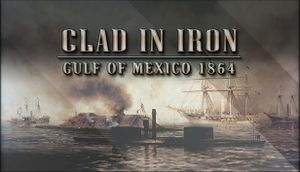 Clad in Iron: Gulf of Mexico 1864 cover