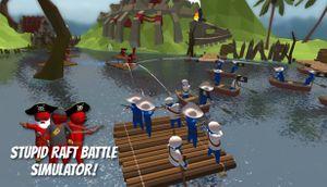 Stupid Raft Battle Simulator cover