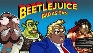 Beetlejuice: Bad as Can cover