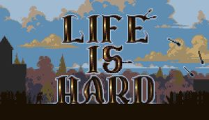 Life is Hard cover