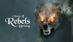 Choice of Rebels: Uprising cover