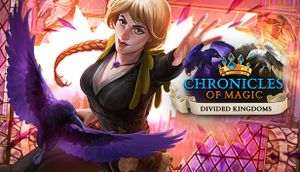 Chronicles of Magic: Divided Kingdoms cover