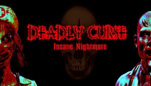 Deadly Curse: Insane Nightmare cover