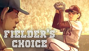 The Fielder's Choice cover
