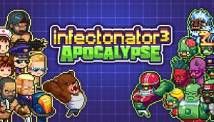 Infectonator 3: Apocalypse cover