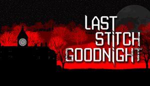 Last Stitch Goodnight cover