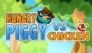 Hungry Piggy Vs. Chicken cover
