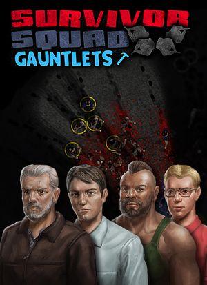 Survivor Squad: Gauntlets cover