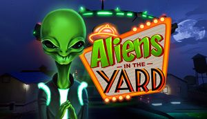 Aliens in the Yard cover