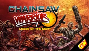 Chainsaw Warrior: Lords of the Night cover