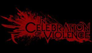 In Celebration of Violence cover