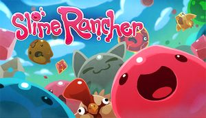 Slime Rancher - PCGamingWiki PCGW - bugs, fixes, crashes