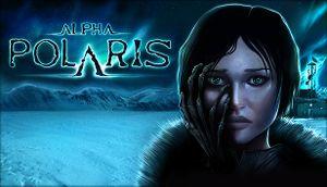 Alpha Polaris: A Horror Adventure Game cover