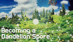 Becoming a Dandelion Spore cover