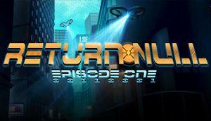 Return Null - Episode 1 cover