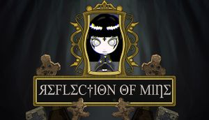 Reflection of Mine cover