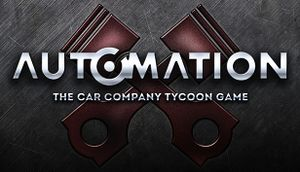 Automation - The Car Company Tycoon Game - PCGamingWiki PCGW