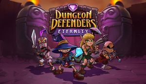 Dungeon Defenders Eternity cover