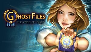 Ghost Files: The Face of Guilt cover