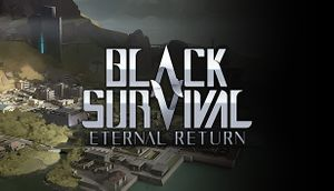 Black Survival: Eternal Return cover