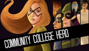 Community College Hero: Trial by Fire cover