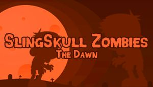 SlingSkull Zombies: The Dawn cover