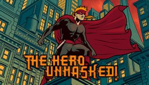 The Hero Unmasked! cover