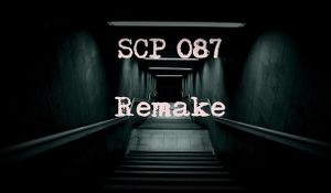 SCP 087  Re - PCGamingWiki PCGW - bugs, fixes, crashes, mods
