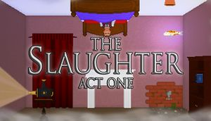 The Slaughter: Act One cover