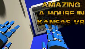 Amazing: A House In Kansas VR cover