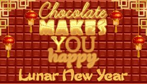 Chocolate Makes You Happy: Lunar New Year cover