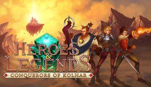 Heroes & Legends: Conquerors of Kolhar cover