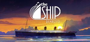 The Ship: Remasted cover