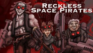 Reckless Space Pirates cover