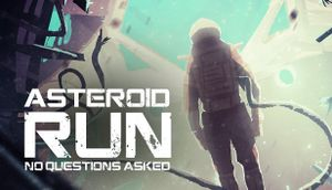 Asteroid Run: No Questions Asked cover