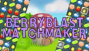 Berryblast Matchmaker cover