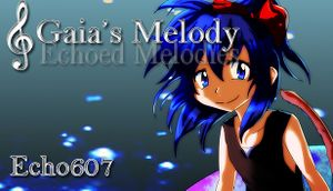 Gaia's Melody: Echoed Melodies cover