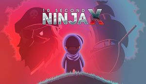 10 Second Ninja X cover