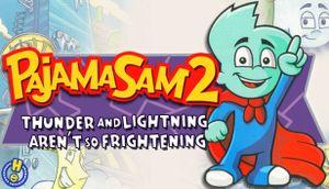 Pajama Sam 2: Thunder and Lightning Aren't So Frightening cover