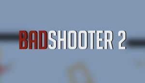 Bad Shooter 2 cover