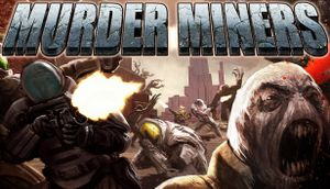 Murder Miners cover